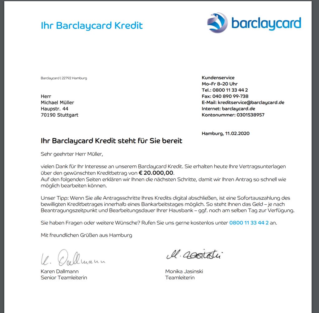 Hier haben wir Ihnen ein Muster Kreditvertrag (am Beispiel der Barclaycard) bereitgestellt. Einfach als PDF öffnen.